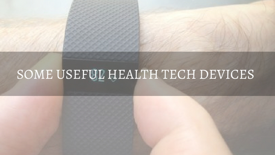 Some Useful Health Tech Devices